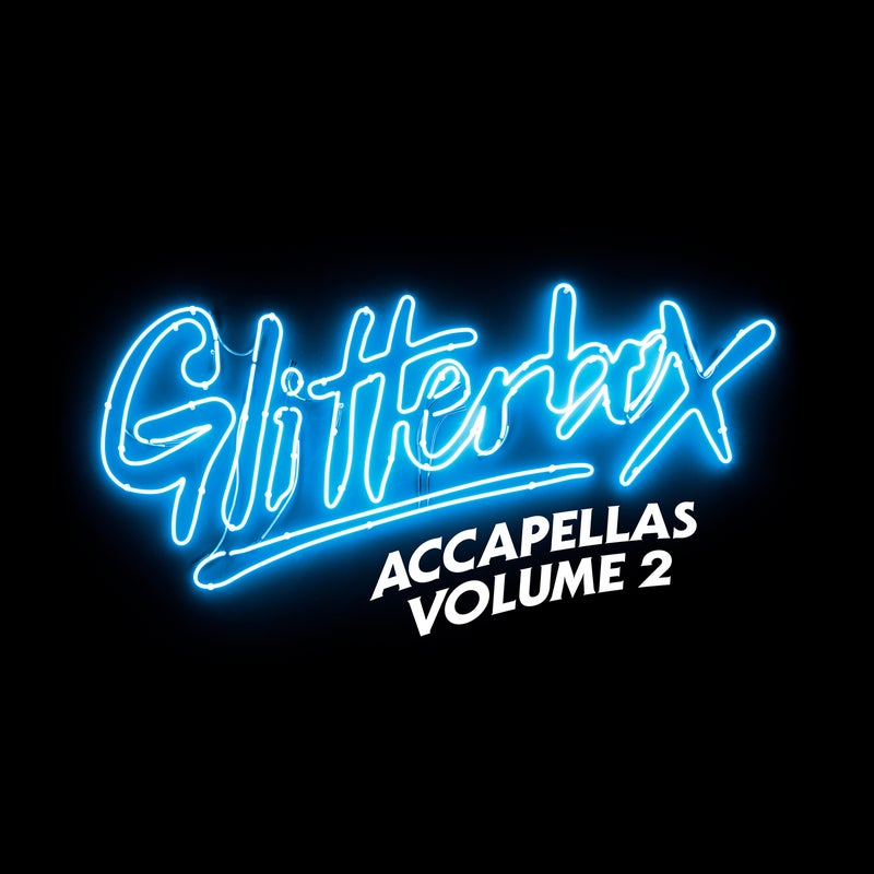 Glitterbox Accapellas Volume 2