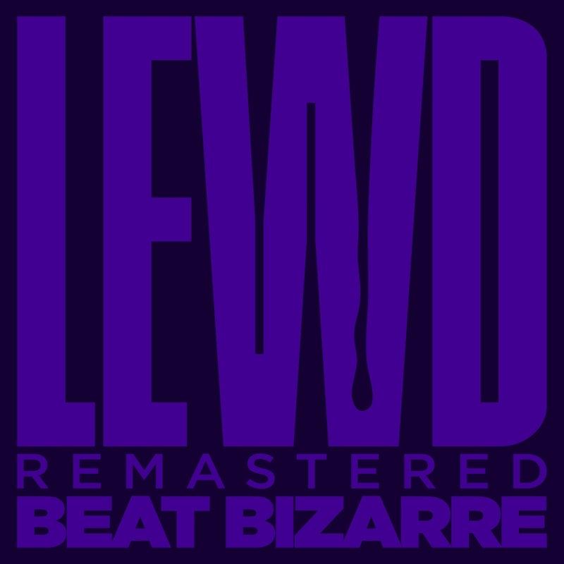Lewd (Remastered 2021)