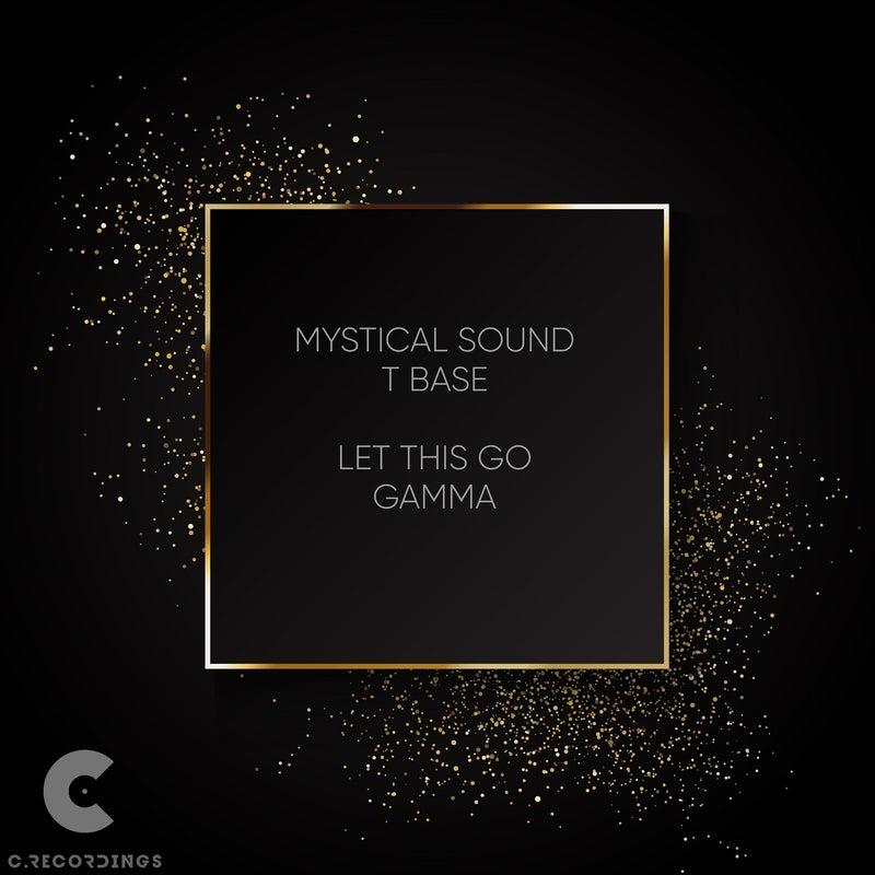 Let This Go / Gamma
