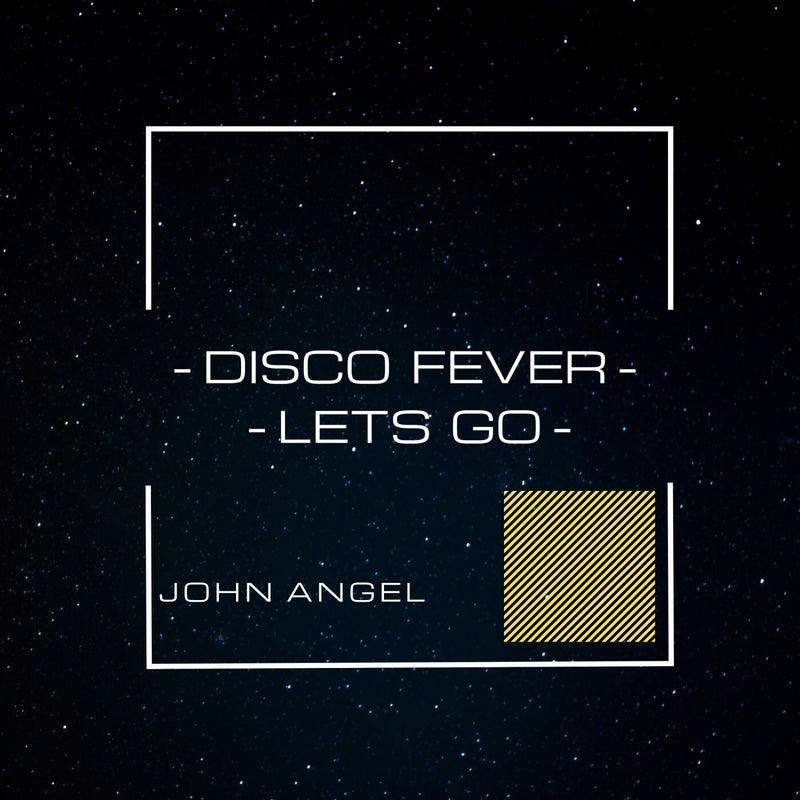 Disco Fever-Lets Go