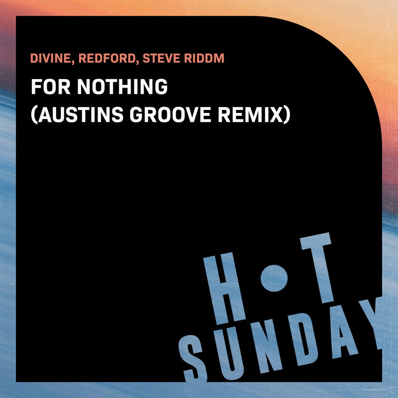 For Nothing (Austins Groove Extended Remix)