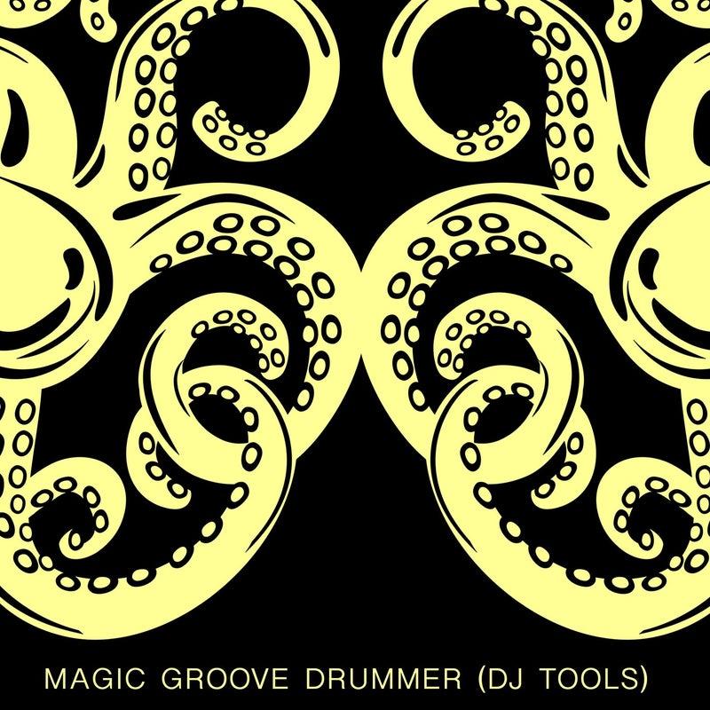 Magic Groove Drummer (DJ Tools)