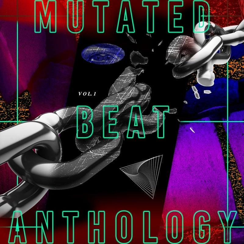 Mutated Beat Anthologie, Vol. 1: A
