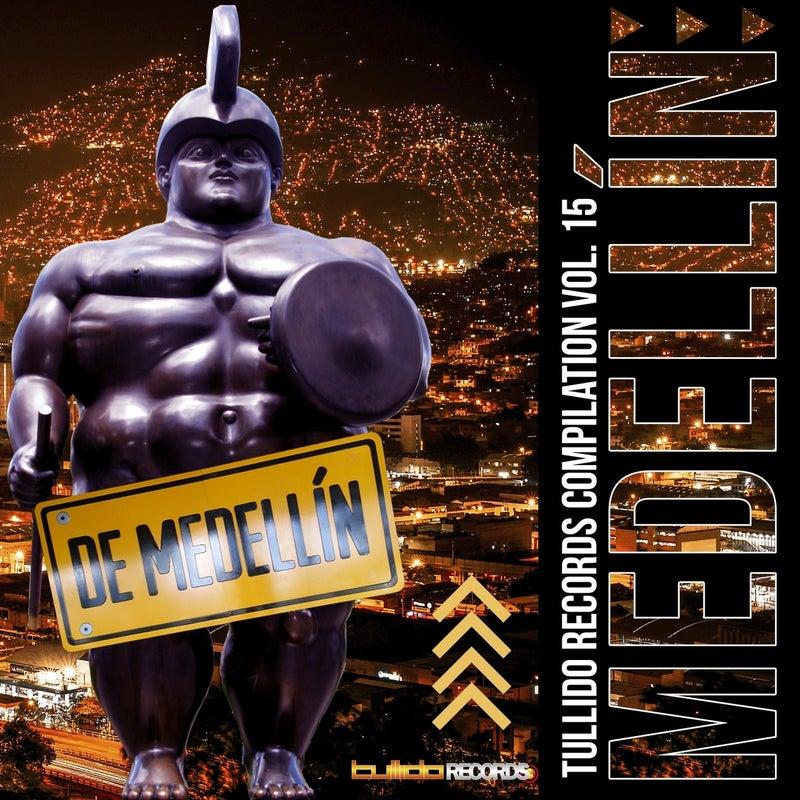 Tullido Records Compilation, Vol. 15 (Tribute to Medellin)