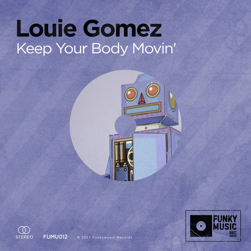 Keep Your Body Movin'