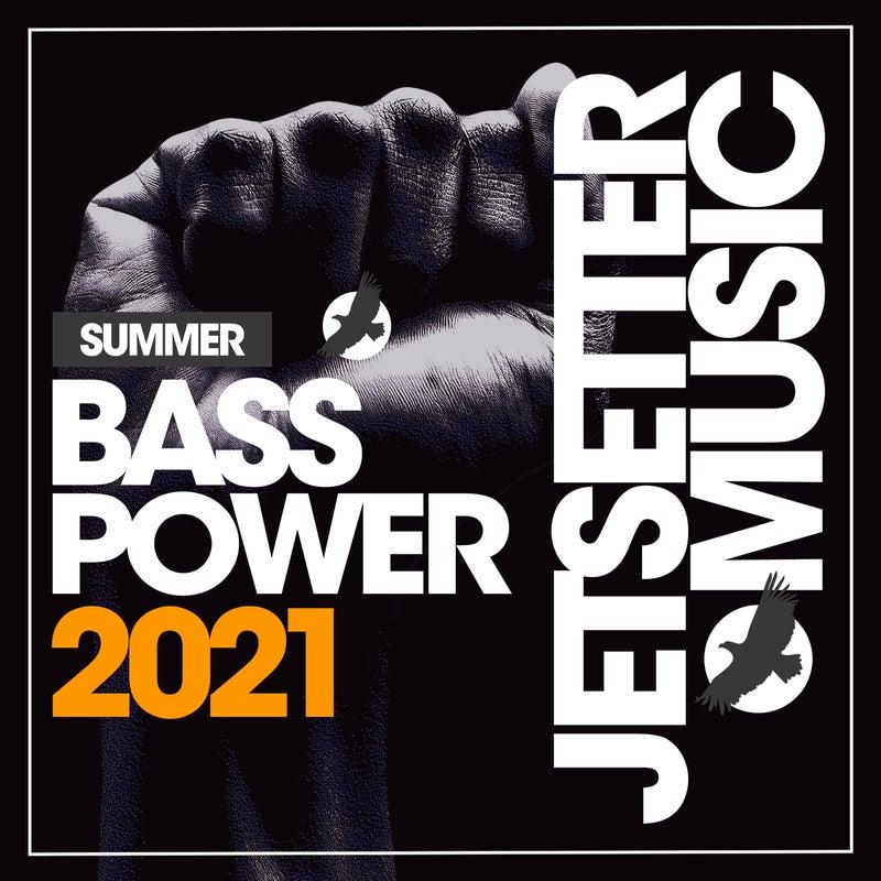 Bass Power Summer '21