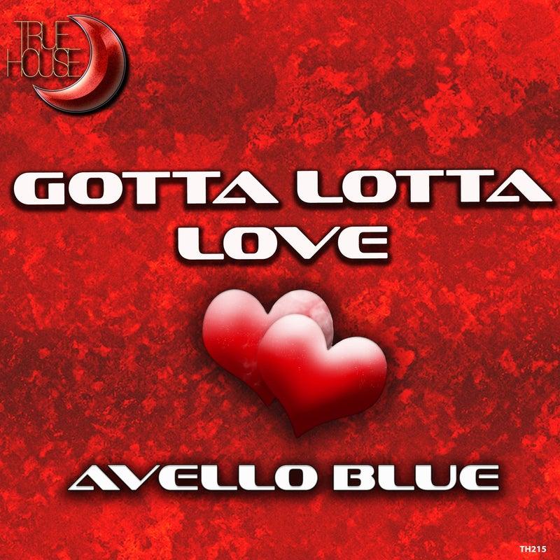 Gotta Lotta Love