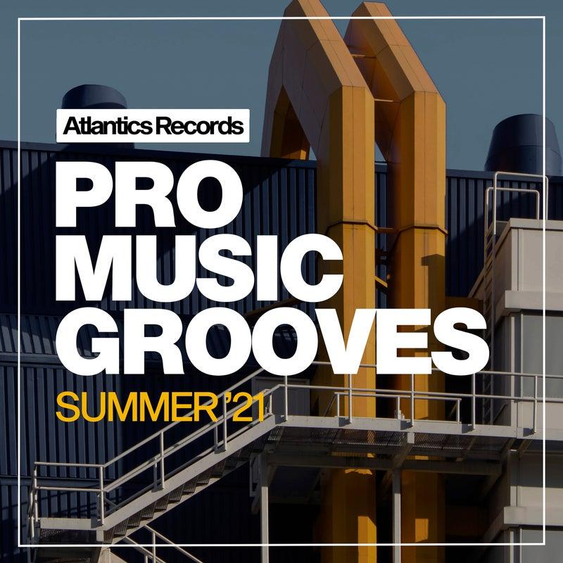 Pro Music Grooves Summer '21