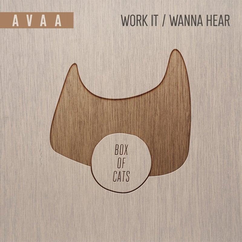 Work It / Wanna Hear