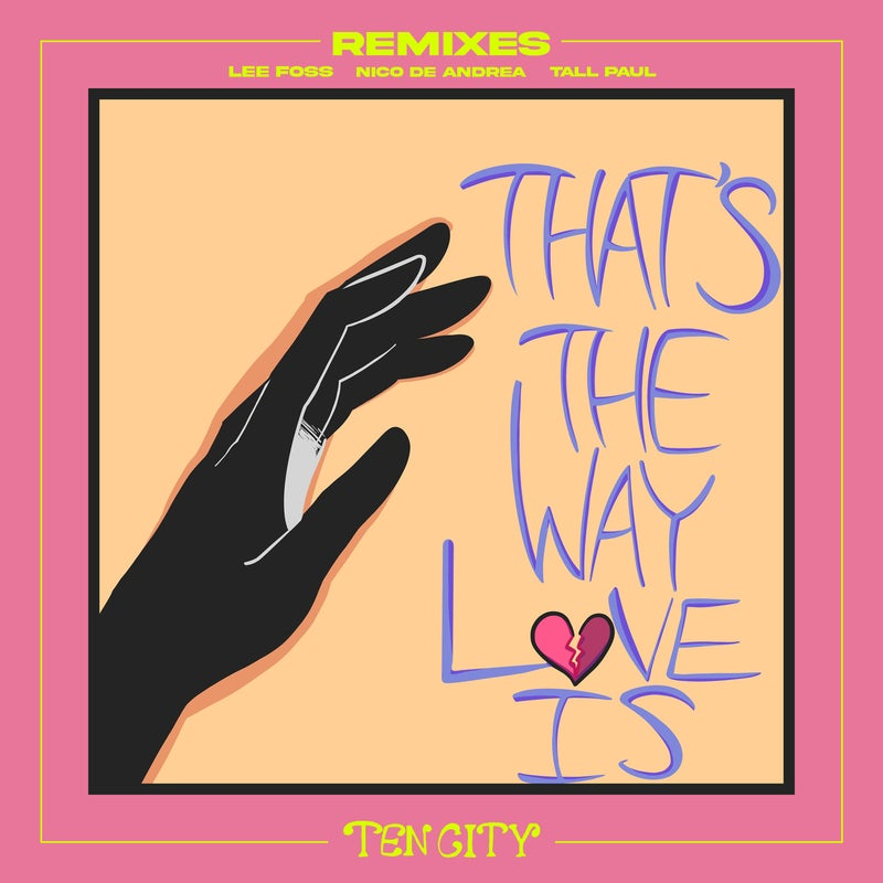 That's The Way Love Is - Extended Remixes