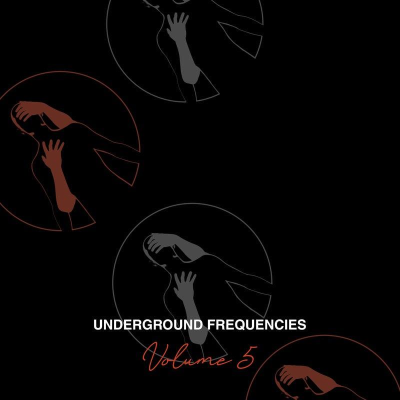 Underground Frequencies, Vol. 5