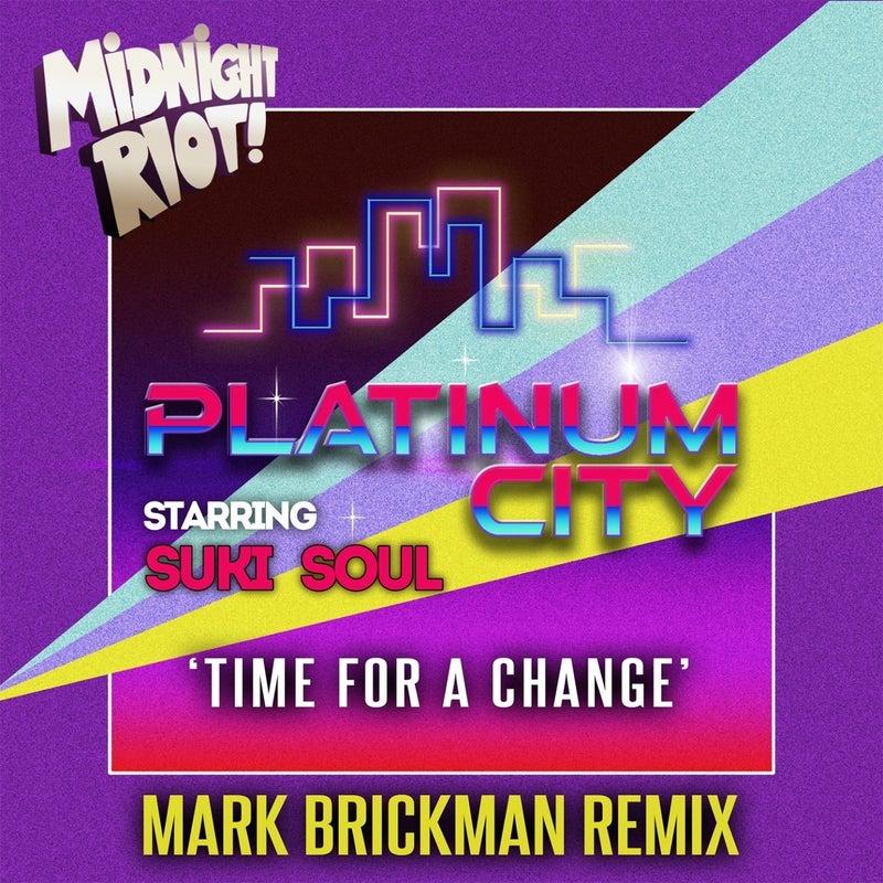 Time for a Change (feat. Suki Soul) [DJ Mark Brickman Remix]