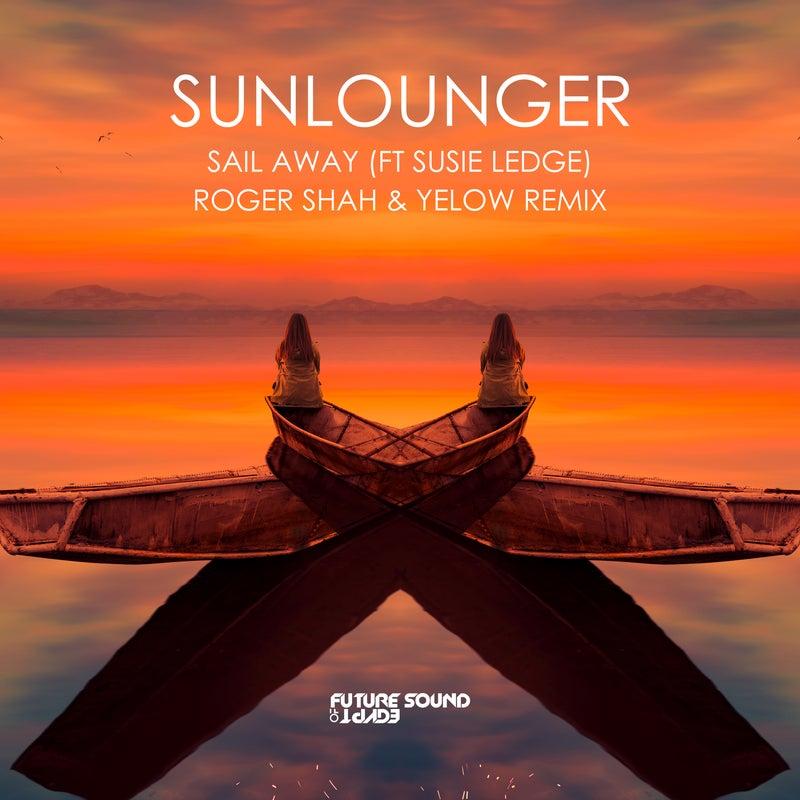Sail Away (Roger Shah & Yelow Remix)