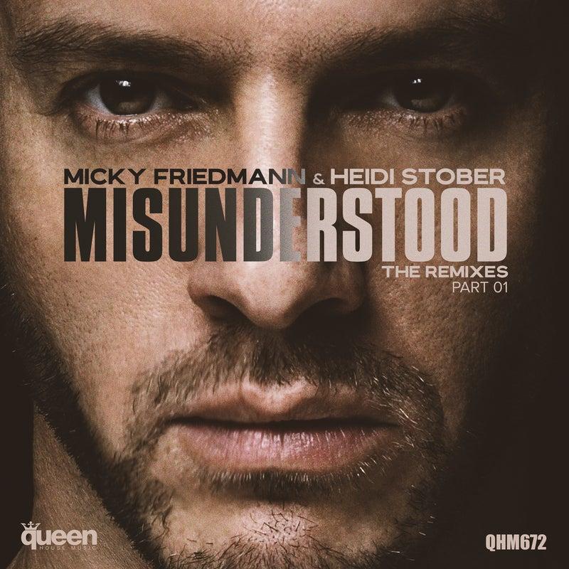 Misunderstood (The Remixes, Pt. 1)