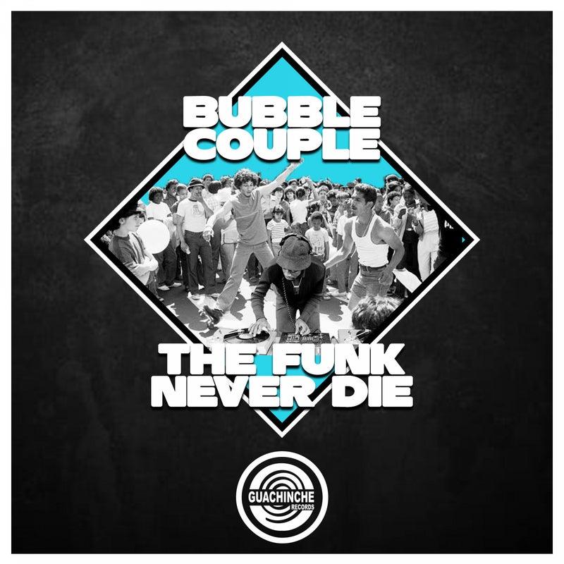 The Funk Never Die