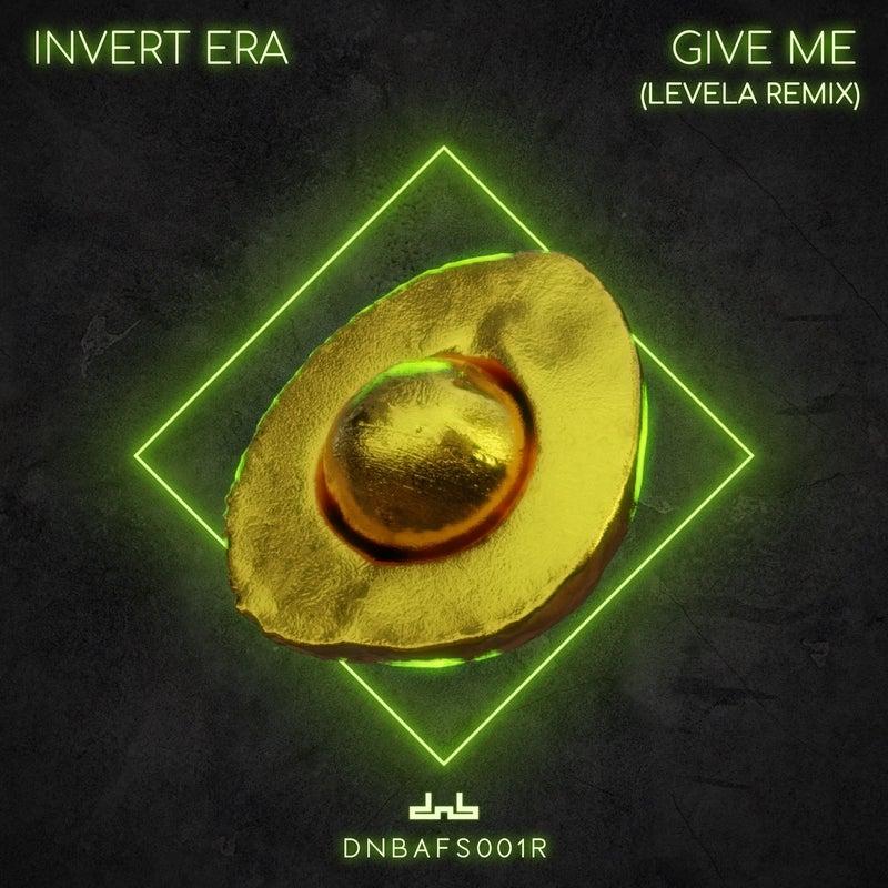 Give Me (Levela Remix)