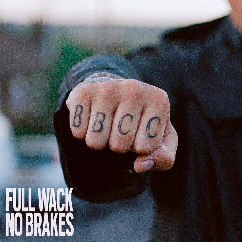Full Wack No Brakes