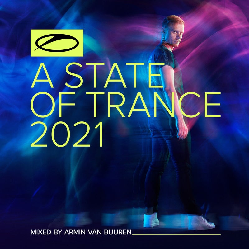 A State Of Trance 2021 - Mixed by Armin van Buuren
