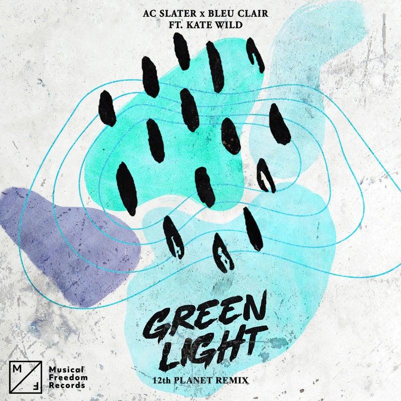 Green Light (feat. Kate Wild) [12th Planet Remix]