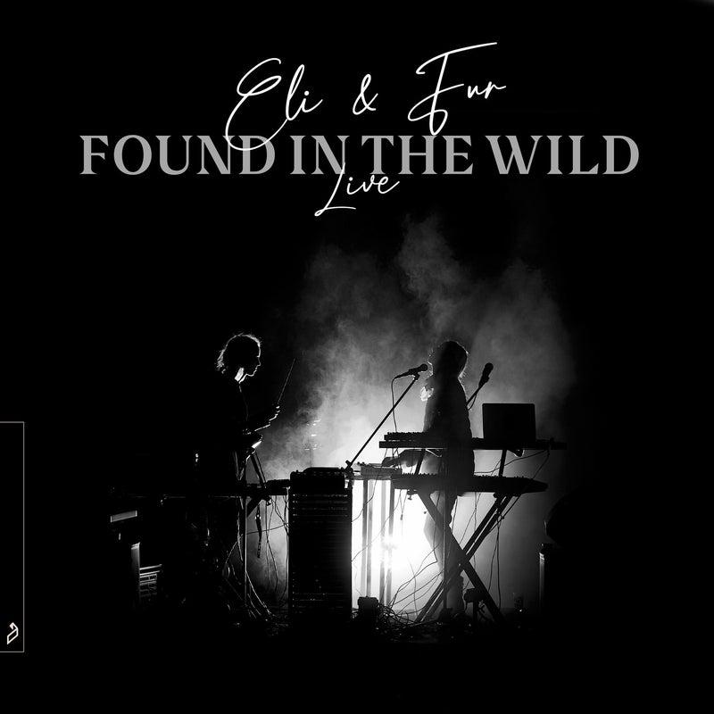 Found In The Wild (Live)