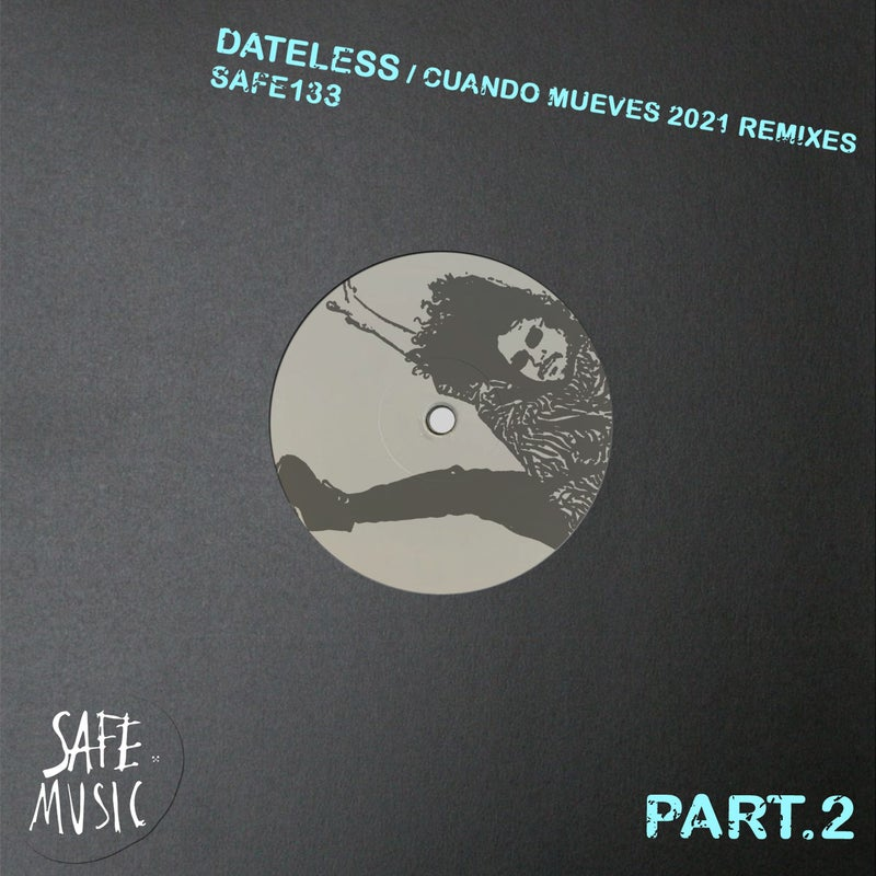 Cuando Mueves 2021 - The Remixes (Part.2) (Incl. Franklyn Watts and Alvaro Smart remixes)