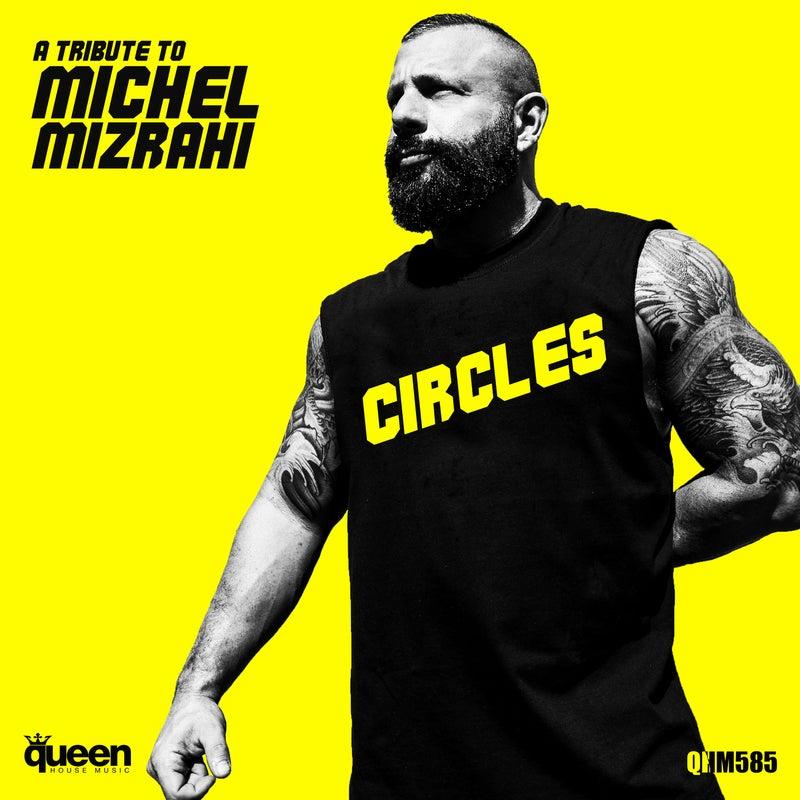 Circles (A Tribute to Michel Mizrahi)