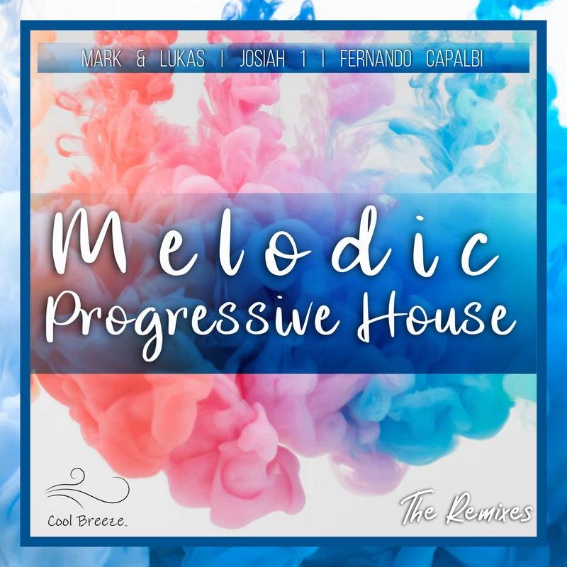 Melodic Progressive House (The Remixes)
