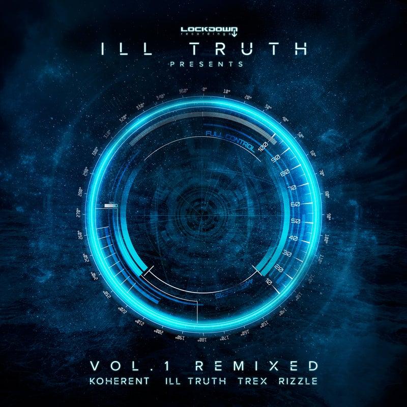 Ill Truth Presents: Vol.1 Remixed