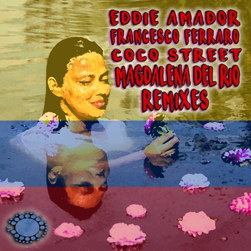 Magdalena Del Rio (Like A River) (Remixes)