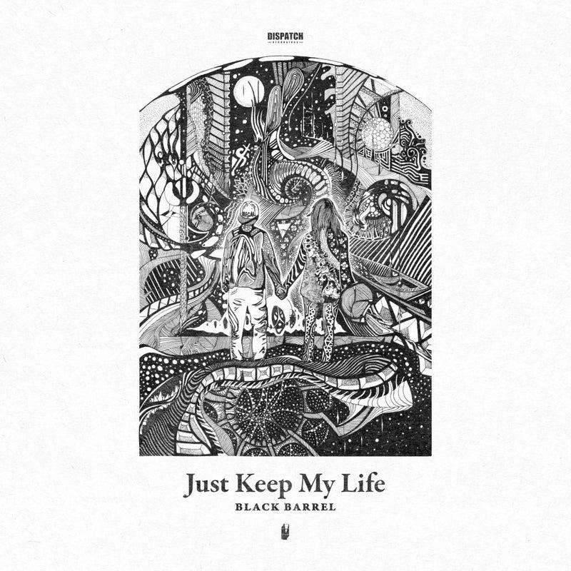 Just Keep My Life