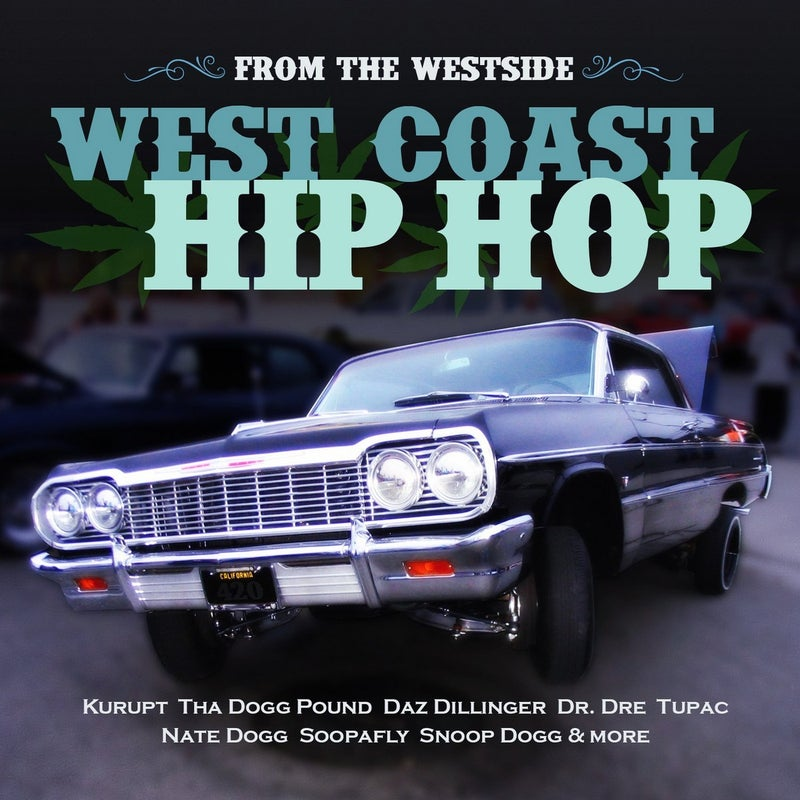From the Westside - West Coast Hip Hop