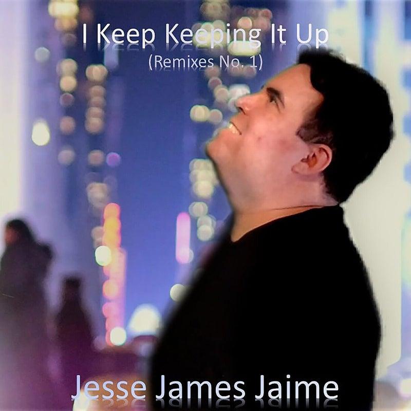 I Keep Keeping It Up (Remixes No. 1)