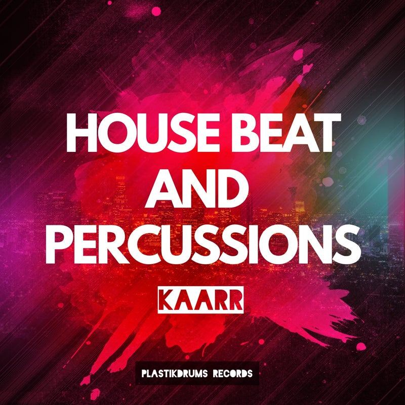 House Beat and Percussions