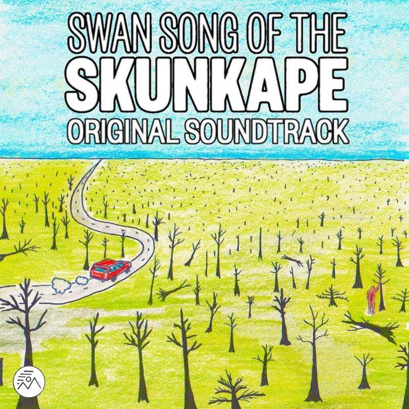 Swan Song Of The Skunkape Original Soundtrack