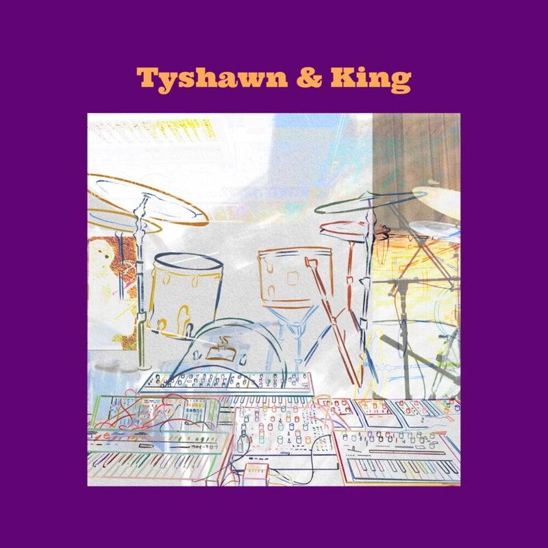 Tyshawn & King