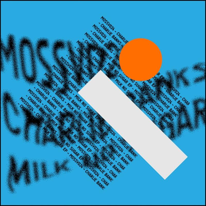 Milk No Sugar EP