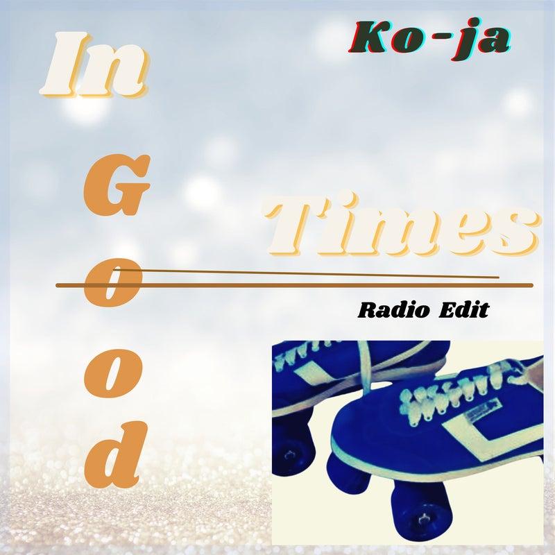 In Good Times - Radio Edit