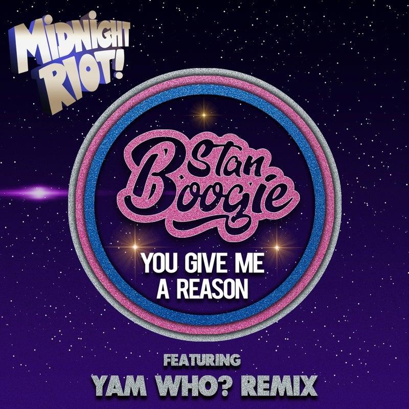 You Give Me a Reason