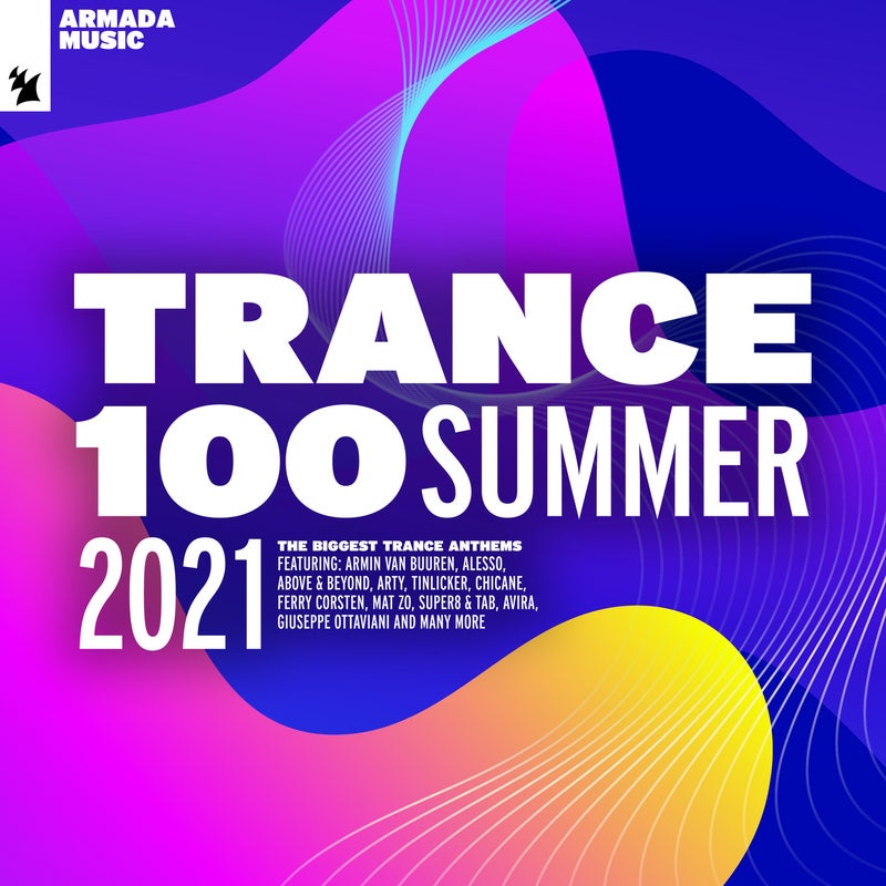 Trance 100 - Summer 2021 - Extended Versions