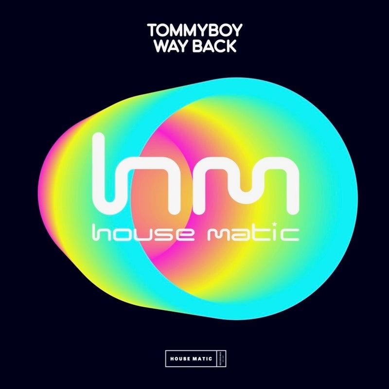 Tommyboy - Way Back