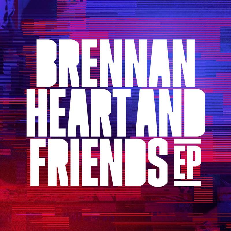 Brennan Heart & Friends EP