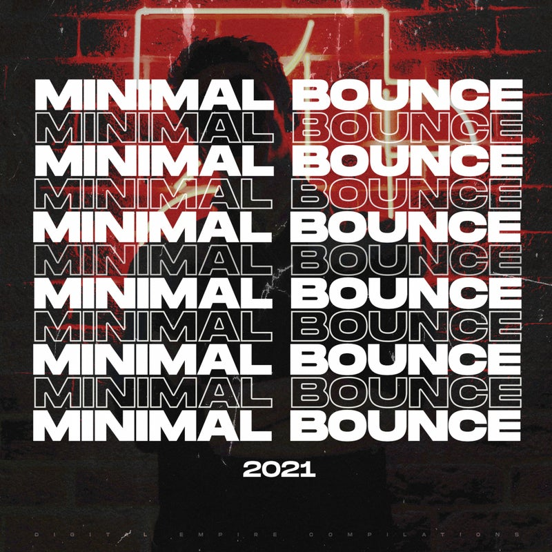Minimal Bounce 2021
