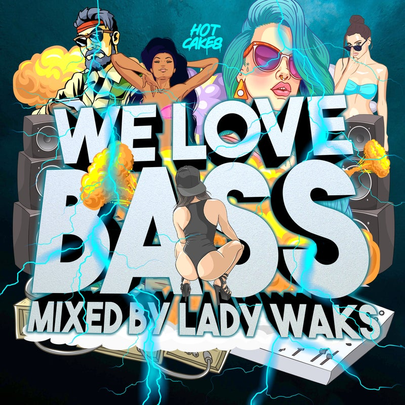 We Love Bass mixed by Lady Waks