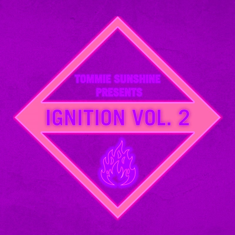 Tommie Sunshine presents: Ignition Vol. 2