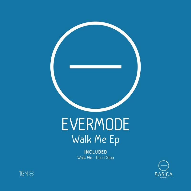Walk Me Ep