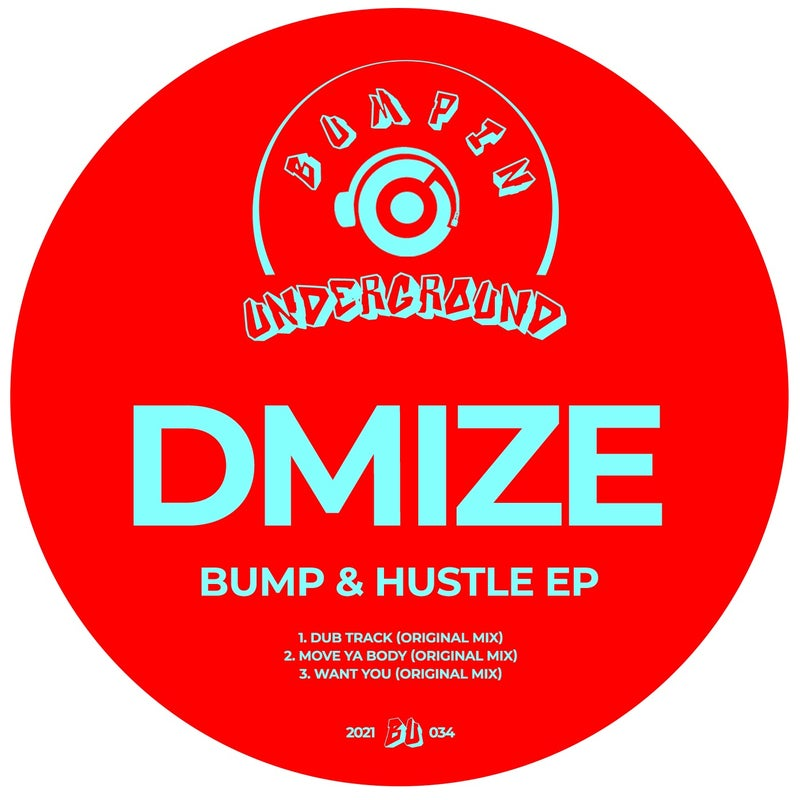 Bump & Hustle EP