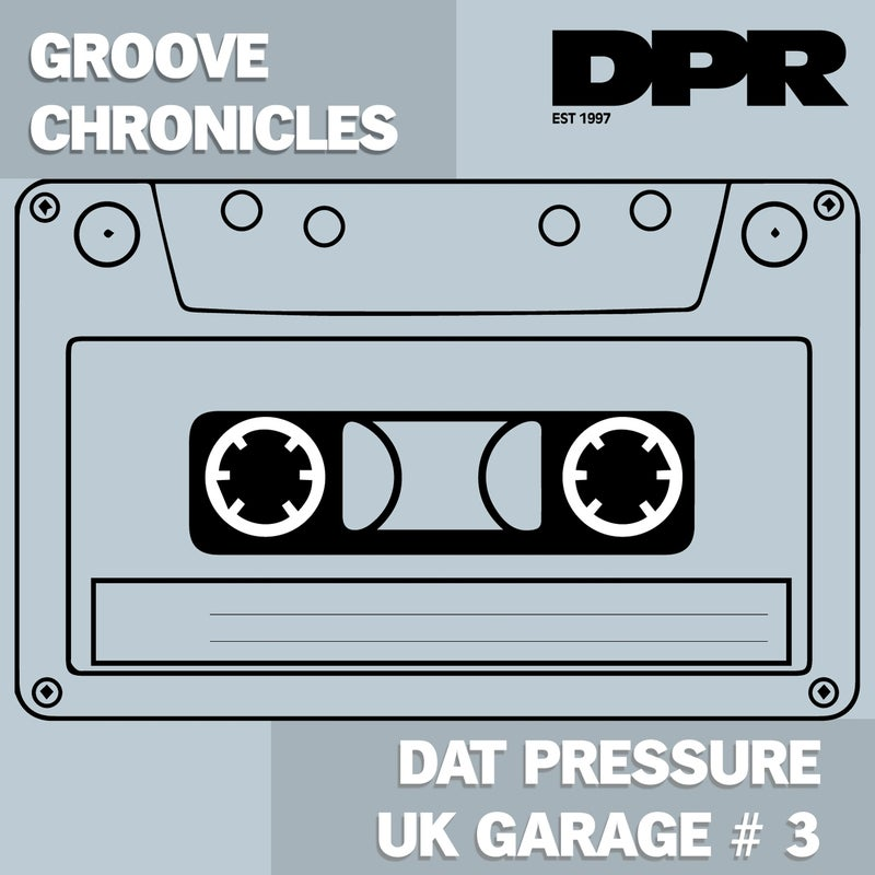 Dat Pressure Uk Garage #3 (2Step Mix)