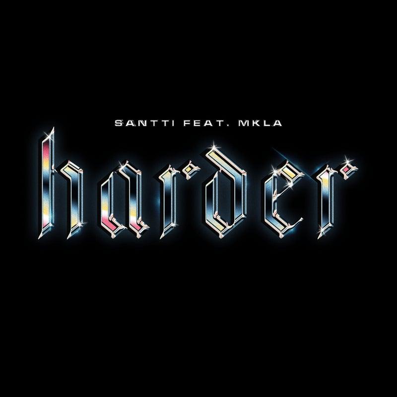 Harder Feat. MKLA