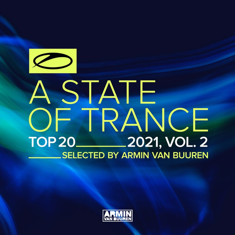 A State Of Trance Top 20 - 2021, Vol. 2 (Selected by Armin van Buuren) - Extended Versions
