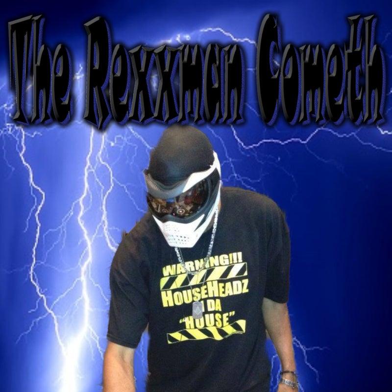The Rexxman Cometh